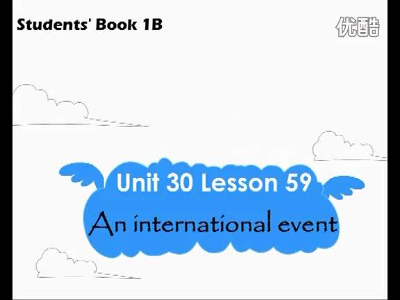 青少版新概念1B《Unit 30 An international event》_Lesson59_视频.mp4