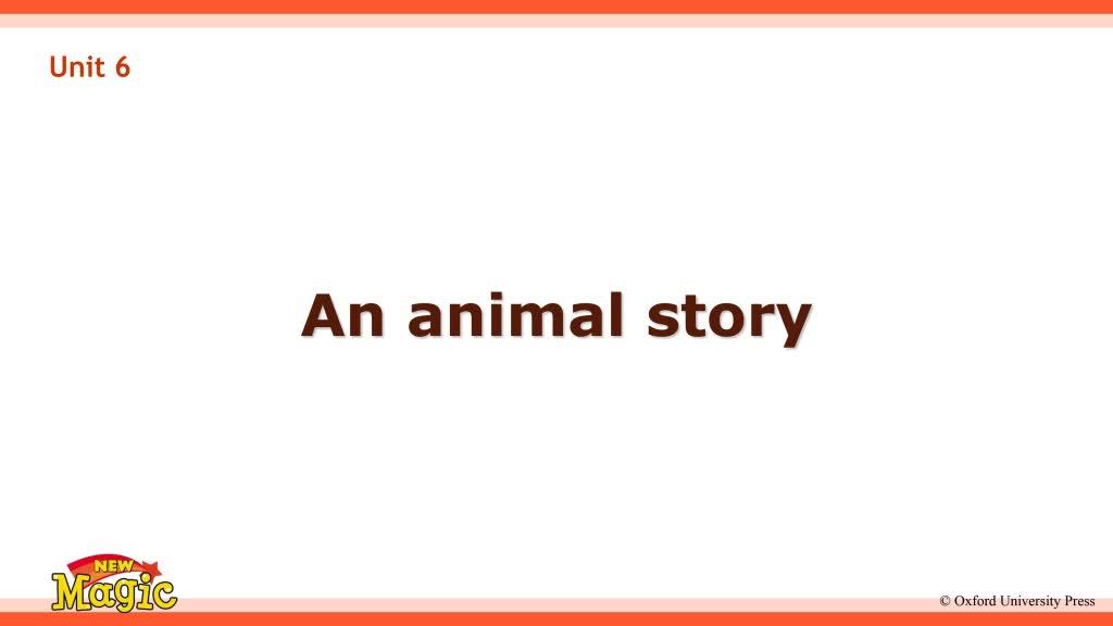 香港版牛津英语1A(New Magic )Unit 6 An animal story 视频.mp4